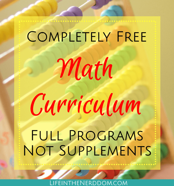 Free Homeschool Math Curriculum - Life in the Nerddom