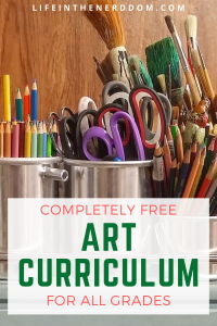 Free Art Curriculum for All Grades at LifeInTheNerddom.com