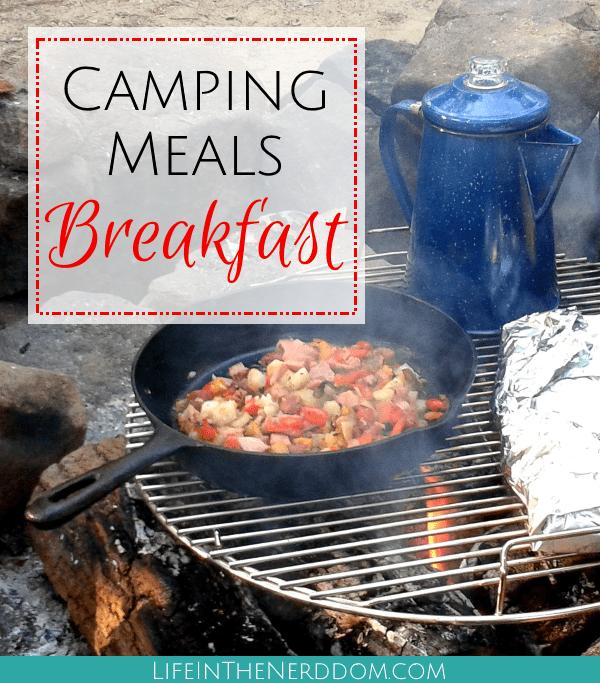 Camping Breakfast Meals at LifeInTheNerddom.com