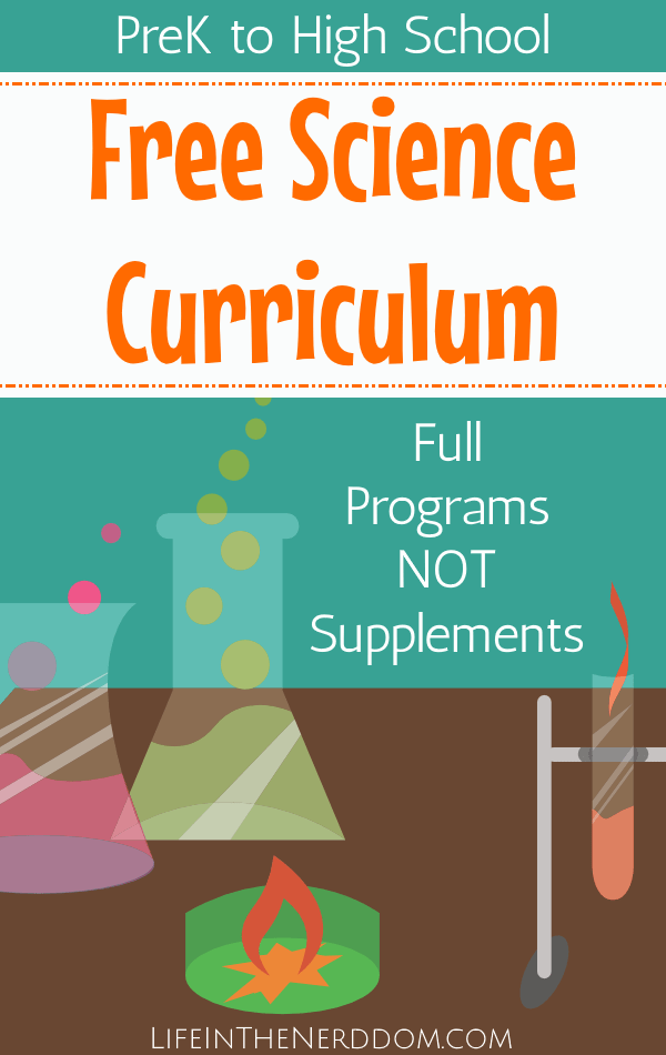 Free Science Curriculum for All Grades - Life in the Nerddom