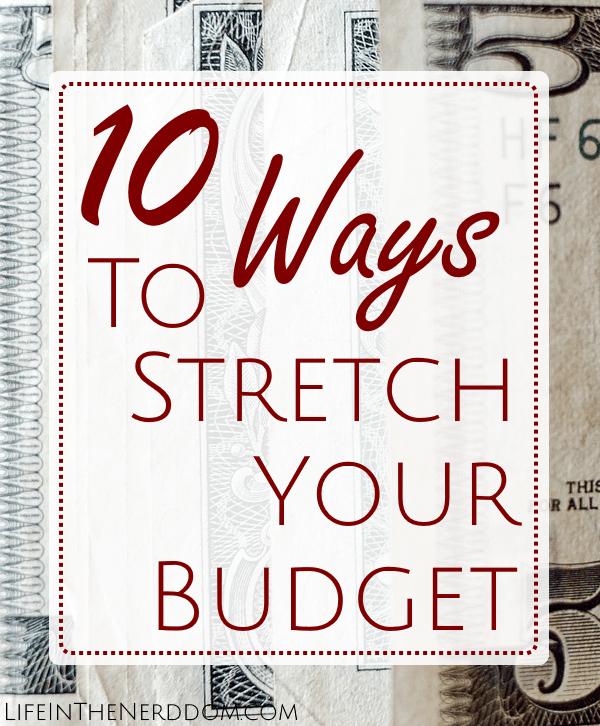 Stretch Your Budget at LifeInTheNerddom.com