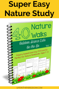 Super Easy Nature Study with 40 Nature Walks