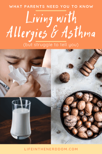 Living with Allergies & Asthma at LifeInTheNerddom.com