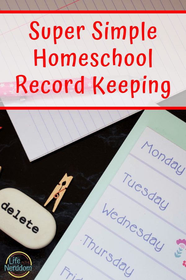 Super Simple Homeschool Record Keeping at LifeInTheNerddom.com
