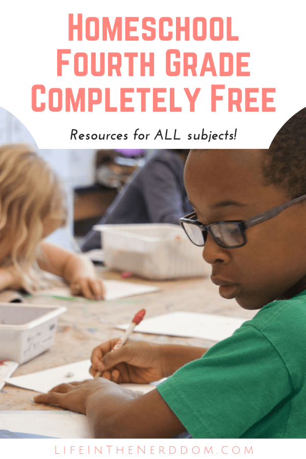 Homeschool Fourth Grade Completely Free at LifeInTheNerddom.com