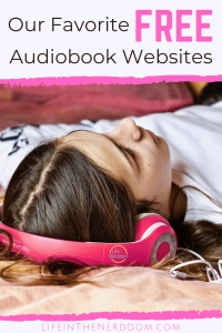 Our Favorite FREE Audiobook Websites at LifeInTheNerddom.com