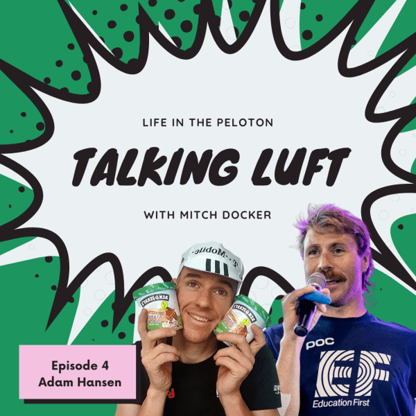 Talking Luft! with Adam Hansen. Ep 4.
