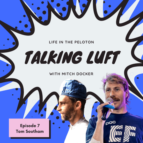 Talking Luft! with Tom Southam. Ep. 7