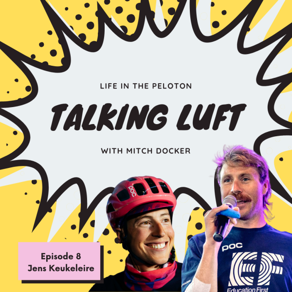 Talking Luft! with Jens Keukeleire. Ep 8.