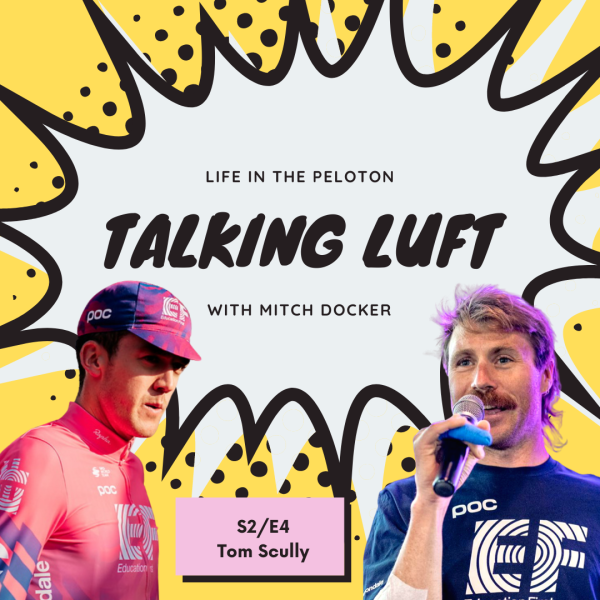 Talking Luft! with Tom Scully. S2.E4