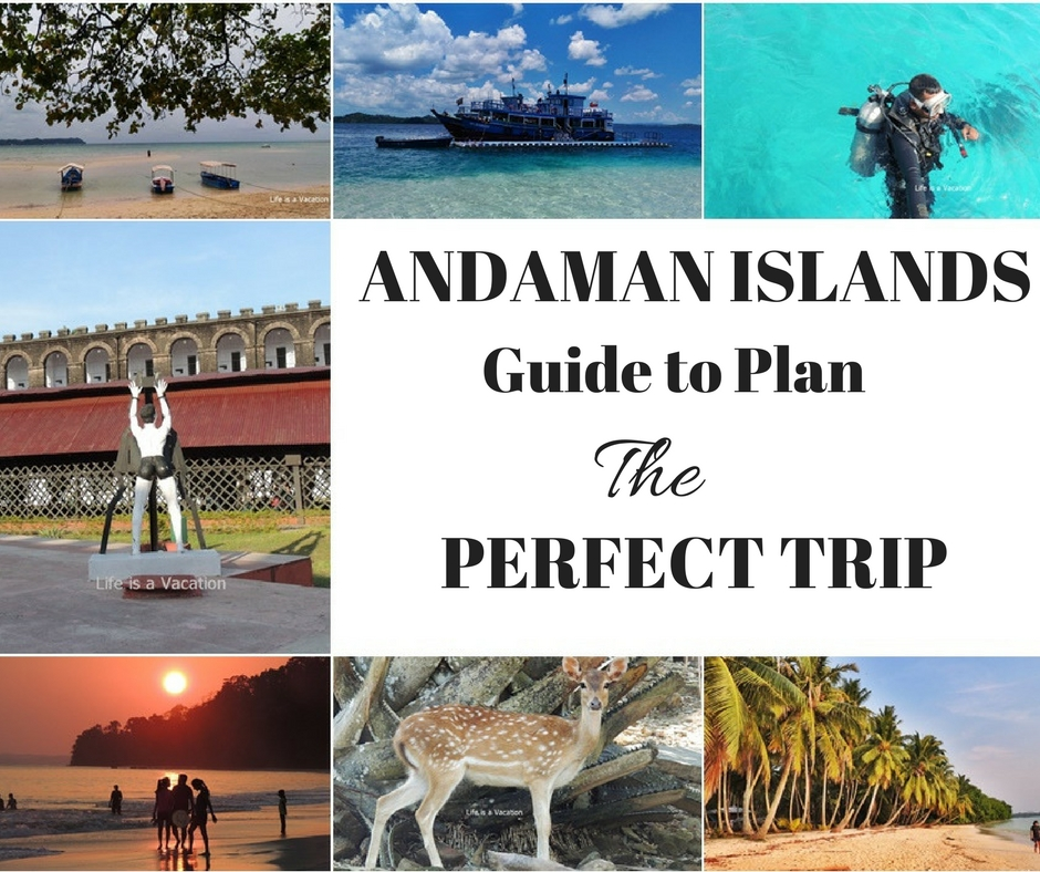 Top Tips and Itinerary to Plan a Trip to Andaman
