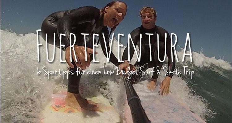 Fuerteventura_Surf&SkateTrip_Text