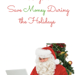 Ways to Save Money During the Holidays