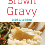 Easy Brown Gravy Recipe