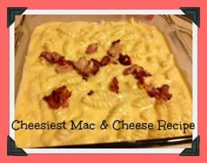 Cheesiest Mac & Cheese Recipe