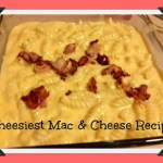 Cheesiest Mac & Cheese Recipe