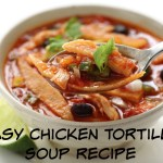 Easy Chicken Tortilla Soup Recipe