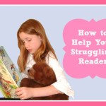 How to Help Your Struggling Reader
