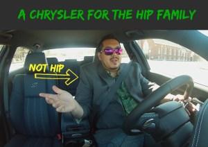 A Chrysler for the hip family