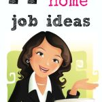 44 Stay at Home Job Ideas