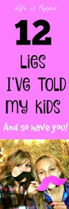 Lies I've Told My Kids