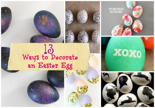 13 ways to decorate an Easter Egg