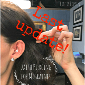 Daith Piercing for Migraines: 6 Month Update (Last Update)