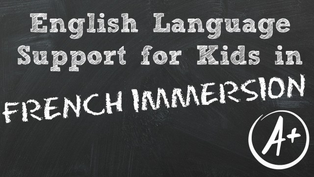 English Language Support for Kids in French Immersion