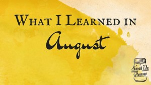 What-I-Learned-in-August