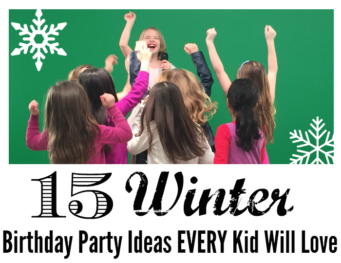 15 Winter Birthday Party Ideas Every Kid Will Love
