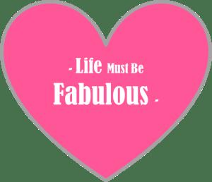 Lifemustbefabulous klein