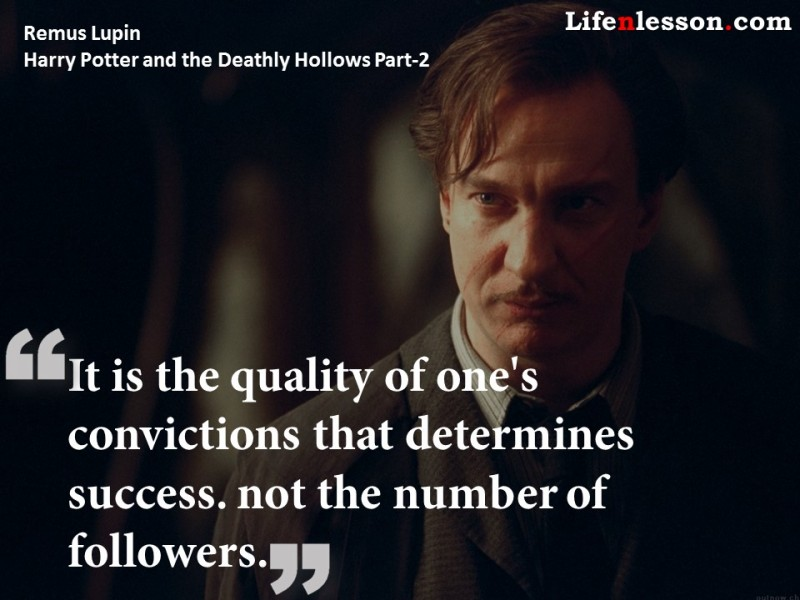 Quote by Remus Lupin from Harry Potter and the Deathly Hollows Part-2