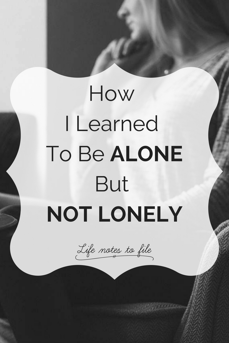 being alone but not lonely