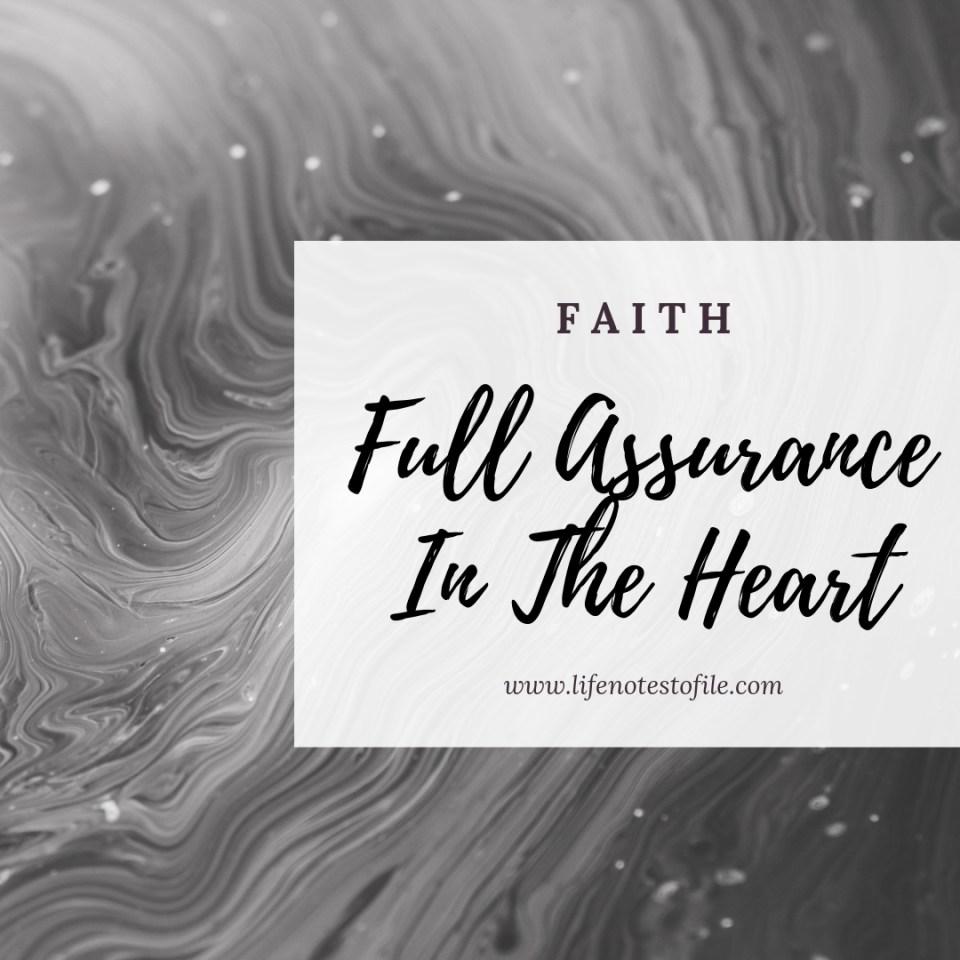 FAITH Full Assurance In The Heart