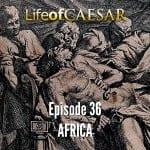 Julius Caesar #36 – AFRICA