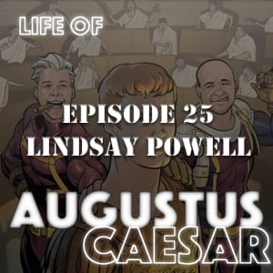 Augustus Caesar #25 – Lindsay Powell