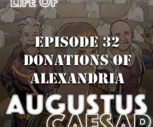 Augustus Caesar #32 – Donations of Alexandria