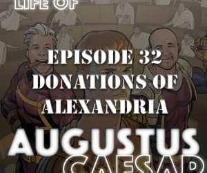 Augustus Caesar #32 – Donations of Alexandria