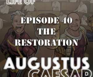 Augustus Caesar #40 – The Restoration