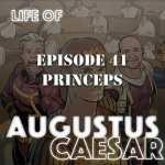 Life of Augustus #41 – Princeps