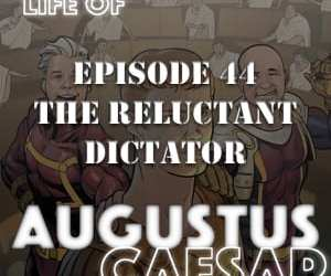 #44 – The Reluctant Dictator