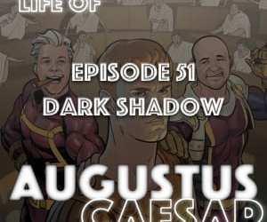 Augustus Caesar #51 – Dark Shadow