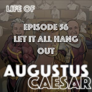 #56 – Let It All Hang Out
