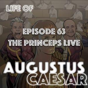 Augustus Caesar #63 – The Princeps Live
