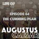 #64 – The Cunning Plan