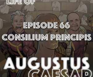 Augustus Caesar #66 – Consilium Principis