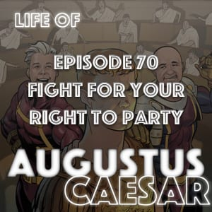 #70 – Fight For Your Right To Party