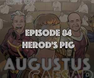 Augustus Caesar #84 – Herod's Pig