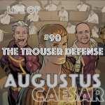 #90 – The Trouser Defense