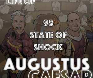 Augustus Caesar #98 – State Of Shock